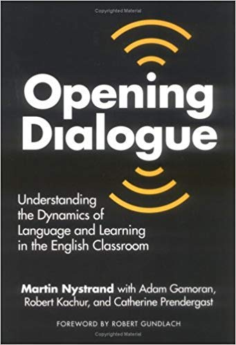 9780807735749: Opening Dialogue: Understanding the Dynamics of Language and Learning in the English Classroom (Series on School Reform)