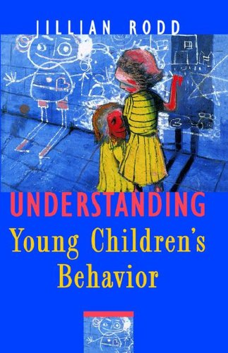 9780807735954: Understanding Young Children's Behavior: A Guide for Early Childhood Professionals (Early Childhood Education Series)