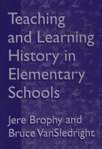 9780807736074: Teaching and Learning History in Elementary School