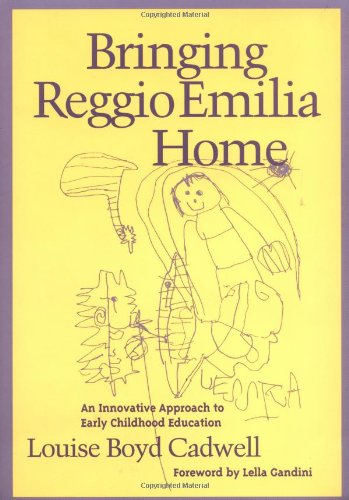 9780807736609: Bringing Reggio Emilia Home: An Innovative Approach to Early Childhood Education (Early Childhood Education Series)