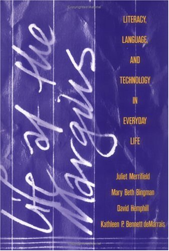 9780807736647: Life at the Margins: Literacy, Language, and Technology in Everyday Life (Language and Literacy Series (Teachers College Pr)) (Language and Literacy (Paperback))