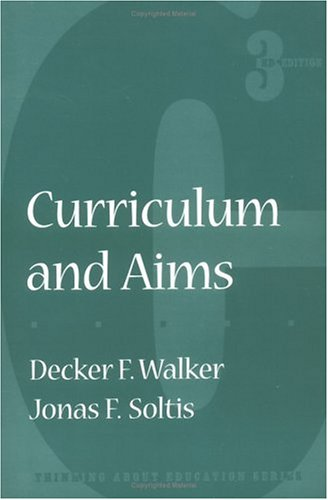 9780807736753: Curriculum and Aims (Thinking About Education Series)