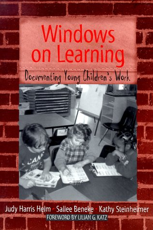 9780807736784: Windows on Learning: Documenting Young Children's Work