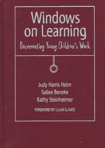 9780807736791: Windows on Learning: Documenting Young Children's Work (Early Childhood Education Series)