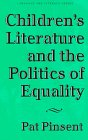 9780807736807: Children's Literature and the Politics of Equality (Language & Literacy Series)