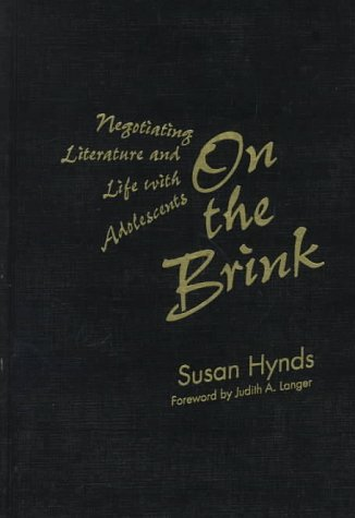 9780807736883: On the Brink: Negotiating Literature and Life With Adolescents (Language and Literacy Series)