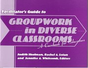 9780807737026: Facilitator's Guide to Groupwork in Diverse Classrooms: A Casebook for Educators