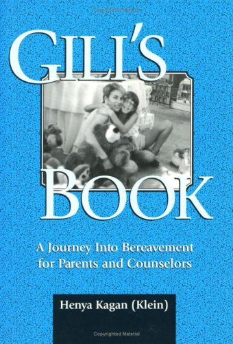 9780807737460: Gili's Book: A Journey Into Bereavement for Parents and Counselors