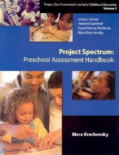 9780807737682: Project Spectrum: Preschool Assessment Handbook: Project Spectrum: Preschool Assessment Handbook Vol 3 (Project Zero Frameworks for Early Childhood Education, Vol 3)