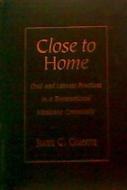 9780807737736: Close to Home: Oral and Literate Practices in a Transnational Mexicano Community (Language and Literacy Series)