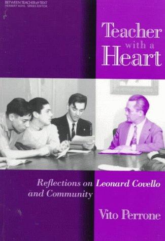 Teacher With a Heart: Reflections on Leonard: Vito Perrone, Leonard