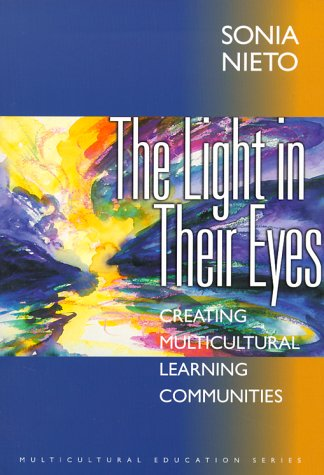9780807737828: The Light in Their Eyes: Creating Multicultural Learning Communities (Multicultural Education Series)
