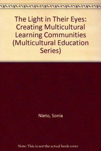 9780807737835: The Light in Their Eyes: Creating Multicultural Learning Communities (Multicultural Education Series)