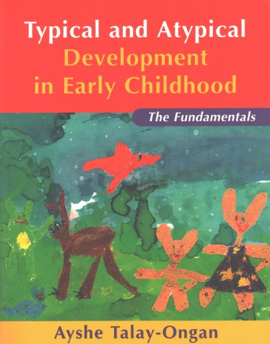 9780807737873: Typical and Atypical Development in Early Childhood: The Fundamentals