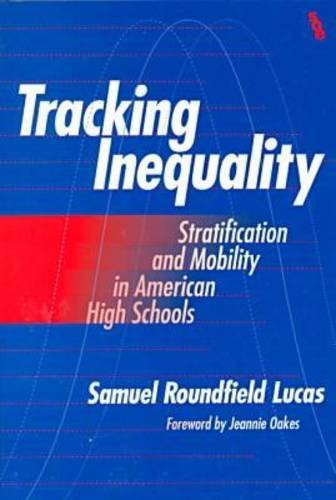 9780807737989: Tracking Inequality: Stratification and Mobility in American High Schools (Sociology of Education Series)