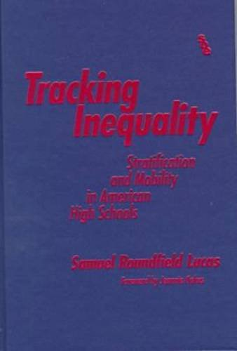 9780807737996: Tracking Inequality: Stratification and Mobility in American High Schools (Sociology of Education Series (Teachers College Pr))