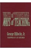 9780807738047: Ways of Thinking, Ways of Teaching