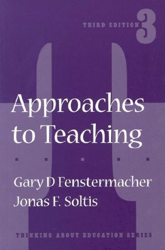 9780807738092: Approaches to Teaching (Thinking About Education Series)