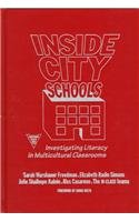 9780807738412: Inside City Schools: Investigating Literacy in Multicultural Classrooms (Practitioner Inquiry Series)