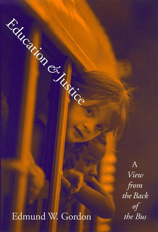 9780807738443: Education and Justice: A View from the Back of the Bus