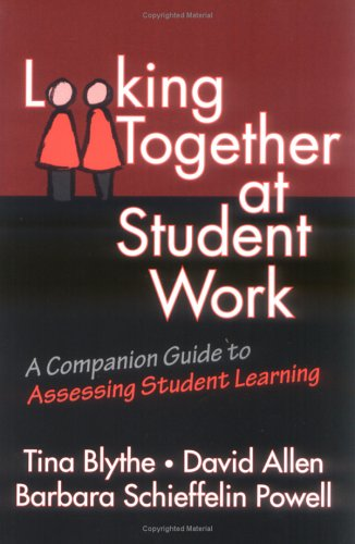 9780807738559: Assessing Student Learning: Looking Collaboratively at Student Work - A Resource and Guide (Series on School Reform)