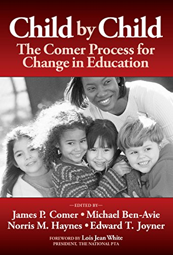 Child by Child: The Comer Process for: James P. Comer,
