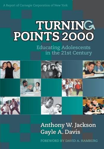 Turning Points 2000: Educating Adolescents in the: Jackson, Anthony W.;