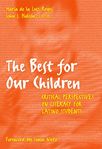9780807740064: The Best for Our Children: Critical Perspectives on Literacy for Latino Students (Language and Literacy Series)