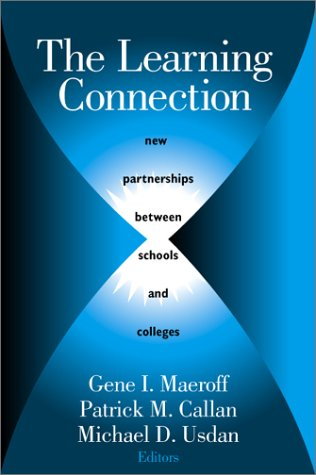The Learning Connection: New Partnerships Between Schools: Gene I. Maeroff;