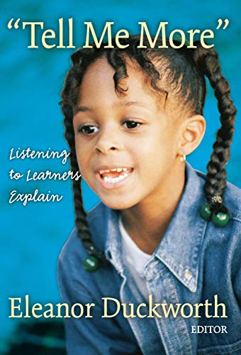 9780807740408: Tell Me More: Listening to Learners Explain