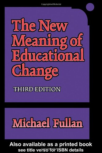 9780807740699: The New Meaning of Educational Change