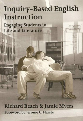 9780807741023: Inquiry-Based English Instruction : Engaging Students in Life and Literature