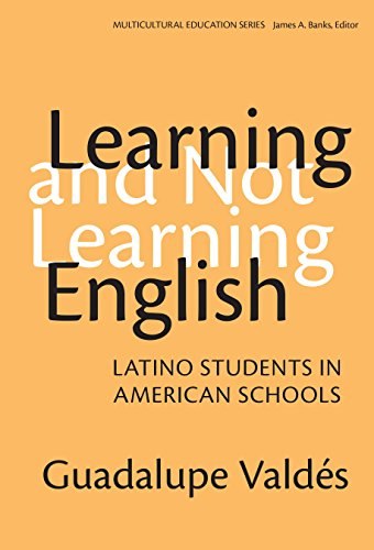 9780807741054: Learning and Not Learning English: Latino Students in American Schools (Multicultural Education)