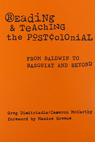 9780807741528: Reading and Teaching the Postcolonial: From Baldwin to Basquiat and Beyond