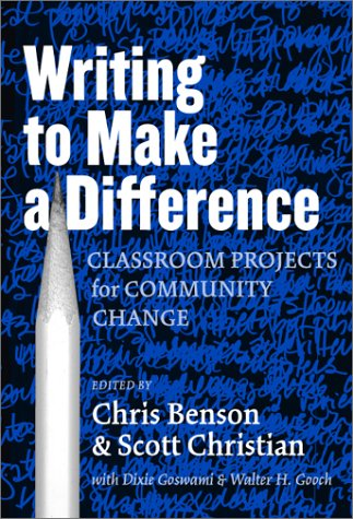9780807741863: Writing to Make a Difference: Classroom Projects for Community Change (Practitioner Inquiry, 20) (Practitioner Inquiry (Paperback))