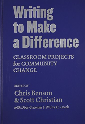 9780807741870: Writing to Make a Difference: Classroom Projects for Community Change (Practitioner Inquiry, 20)