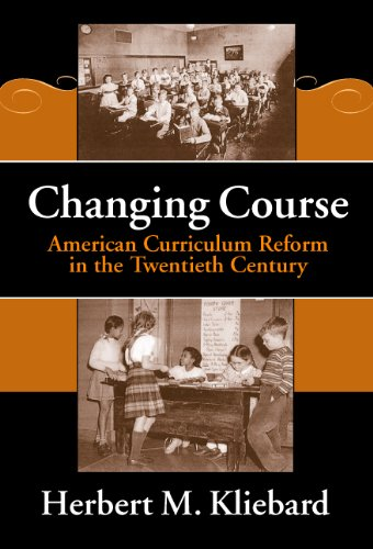9780807742211: Changing Course: American Curriculum Reform in the 20th Century (Reflective History, 8) (Reflective History Series)