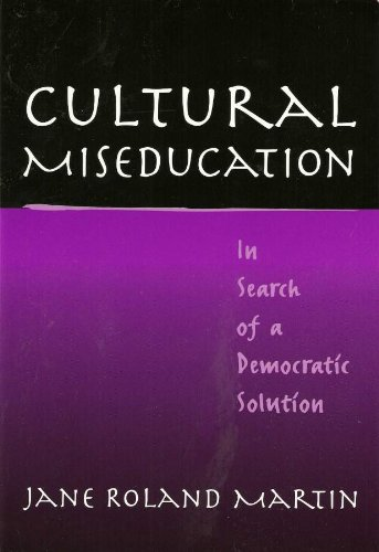 9780807742396: Cultural Miseducation: In Search of a Democratic Solution (John Dewey Lecture Series)