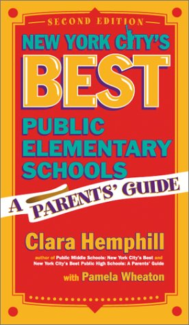 9780807742556: New York City's Best Public Elementary Schools: A Parents' Guide