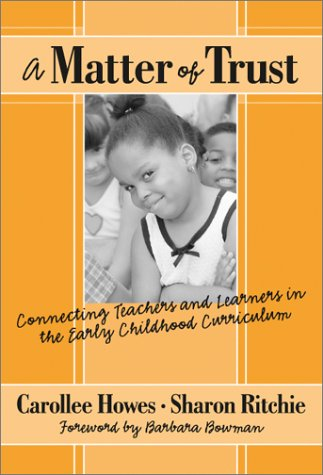 9780807742648: A Matter of Trust: Connecting Teachers and Learners in the Early Childhood Classroom (Early Childhood Education Series)