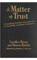 9780807742655: A Matter of Trust: Connecting Teachers and Learners in the Early Childhood Classroom (Early Childhood Education)