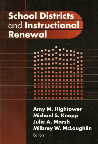 9780807742662: School Districts and Instructional Renewal (Critical Issues in Educational Leadership Series)