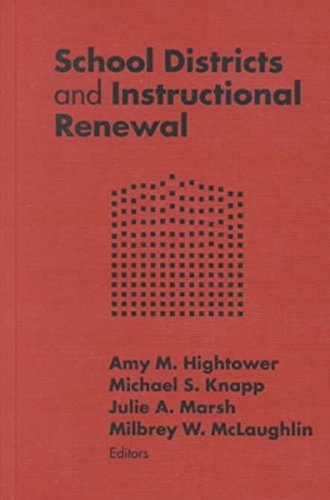 9780807742679: School Districts and Instructional Renewal (Critical Issues in Educational Leadership Series)