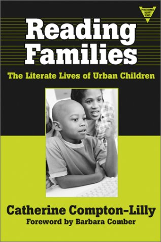 9780807742761: Reading Families: The Literate Lives of Urban Children: The Literate Lives of Urban Children and Their Families (Practitioner Inquiry Series)