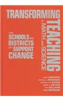 9780807743102: Transforming Teaching in Math and Science: How Schools and Districts Can Support Change (Sociology of Education Series)