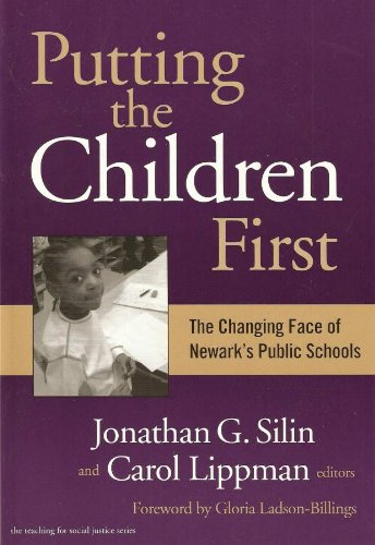 9780807743249: Putting the Children First: The Changing Face of Newark's Public Schools