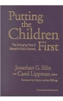 9780807743256: Putting the Children First: The Changing Face of Newark's Public Schools (Teaching for Social Justice)