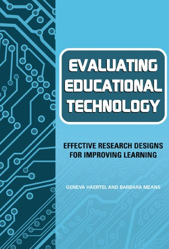 9780807743300: Evaluating Educational Technology: Effective Research Designs for Improving Learning