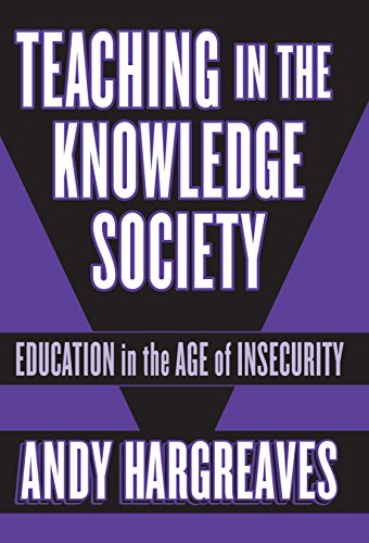 9780807743591: Teaching in the Knowledge Society: Education in the Age of Insecurity (Professional Learning)