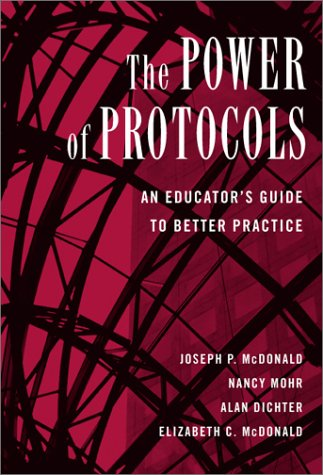 9780807743614: The Power of Protocols: An Educator's Guide to Better Practice (The Series on School Reform)